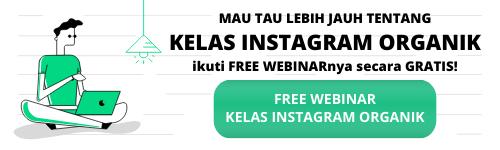 FREE WEBINAR KELAS INSTAGRAM ORGANIK